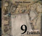 CD - Morten Rossen, 9 Friends